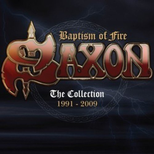 Saxon – Baptism Of Fire: The Collection 1991 – 2009 (2016)